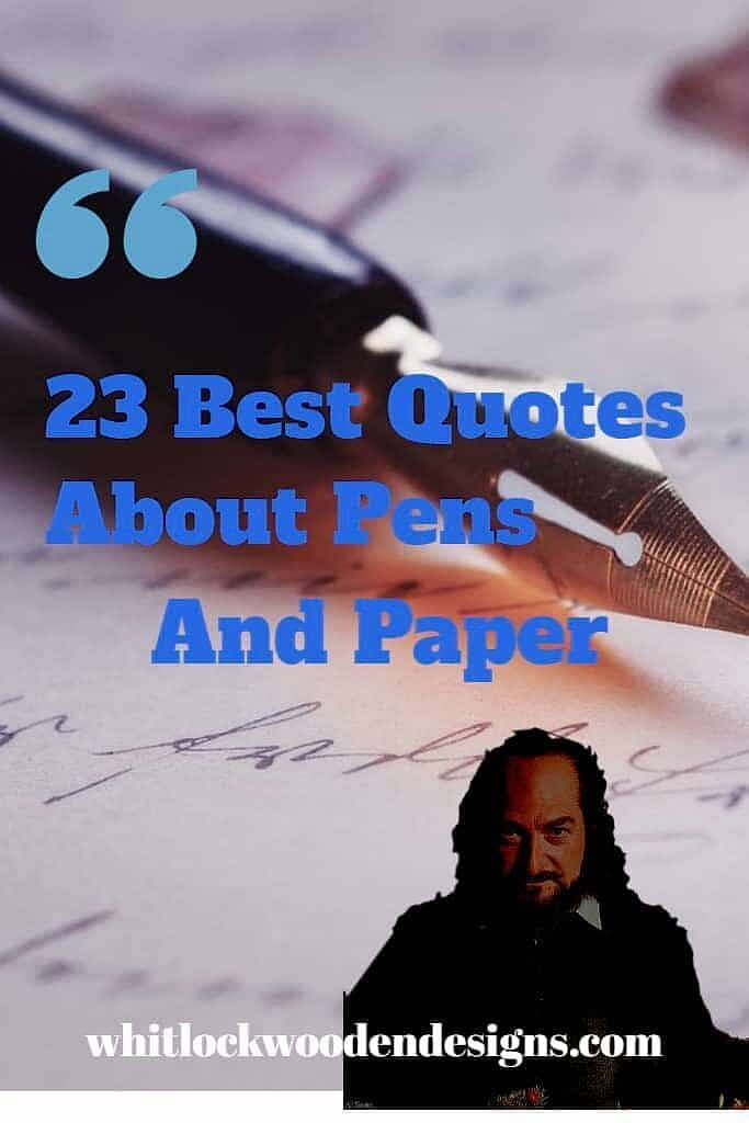 23 Best Quotes About Pens And Paper